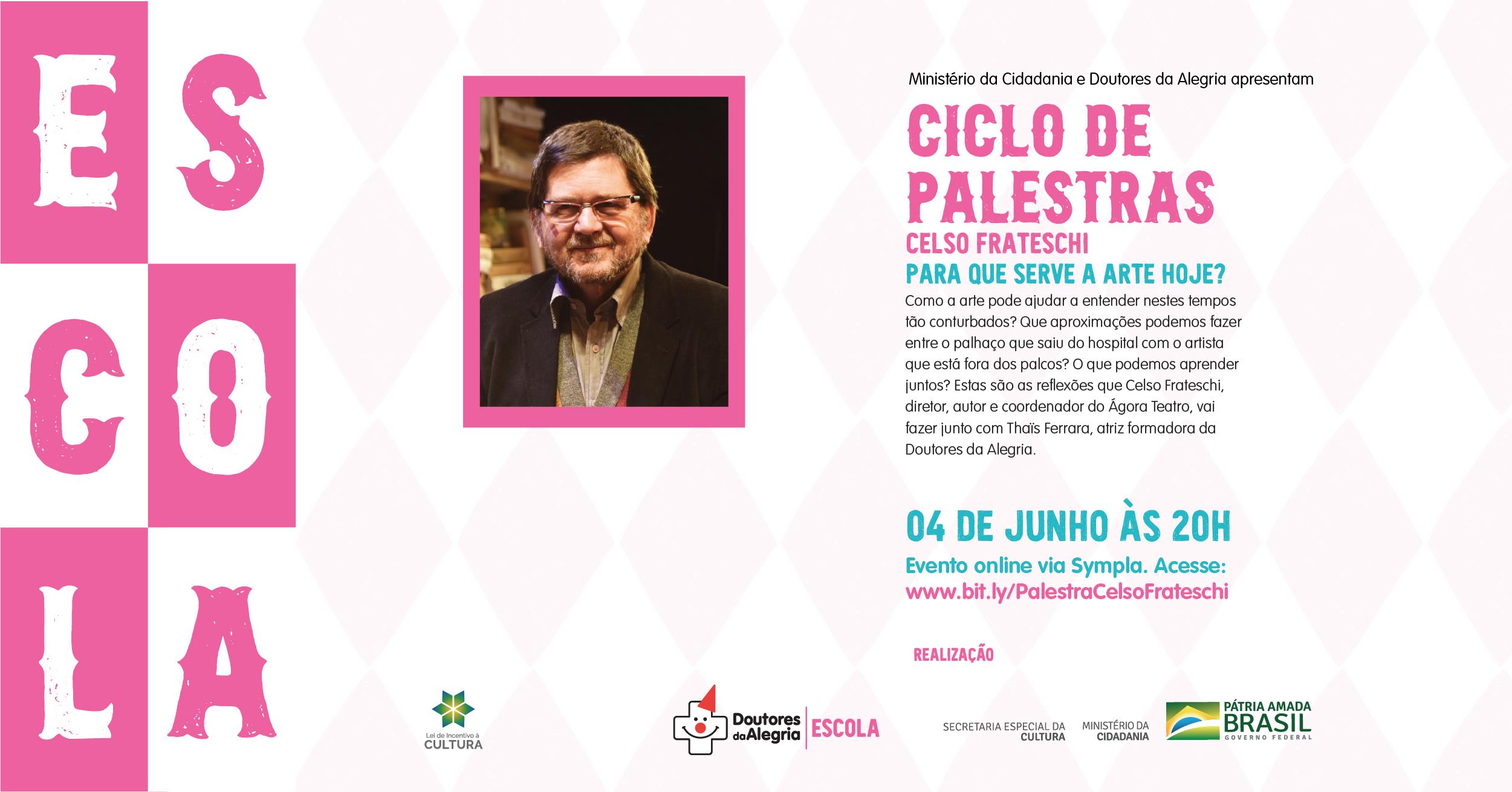 Escola convida Celso Frateschi para palestra on-line no dia 4 de junho